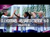 J18  Olympique Lyonnais - AS Saint-Etienne (6-0), le r