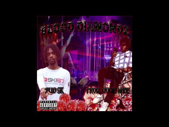 Sub9K BLOOD DIAMONDZ Full EP Prod by OOGIEMANE
