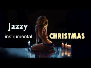 4h. Christmas Night Jazz Soft Sexy Instrumental Music/ Romantic Background Sensual Music