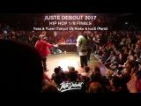 Yass &amp Yusei VS Niako &amp Ice E -  18 HIP HOP FINALS - JUSTE DEBOUT 2017