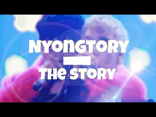 Nyongtory - The Story