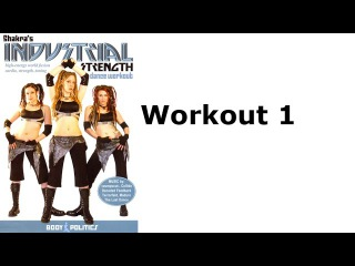 Shakra's Industrial Strength Dance Workout - Workout 1