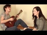 Красивый дуэт парня и девушки под гитару! by Marie Digby and Mackenzie Bourg