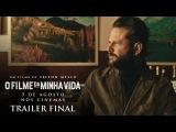 O Filme da Minha Vida | Novo Trailer Oficial