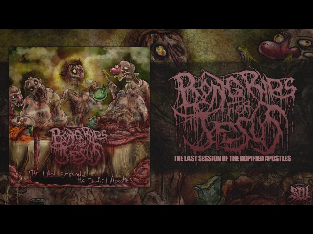 BONG RIPS FOR JESUS - THE LAST SESSION OF THE DOPIFIED APOSTLES [ALBUM STREAM] (2016) SW EXCLUSIVE