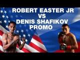 Robert Easter Jr VS Denis Shafikov  Роберт Истер VS Денис Шафиков  PROMO Friday 30 June 2017