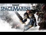 [18+] Где-то в Мире-кузнице Грайя | Warhammer 40,000: Space Marine