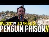 PENGUIN PRISON - CALLING OUT (BalconyTV)
