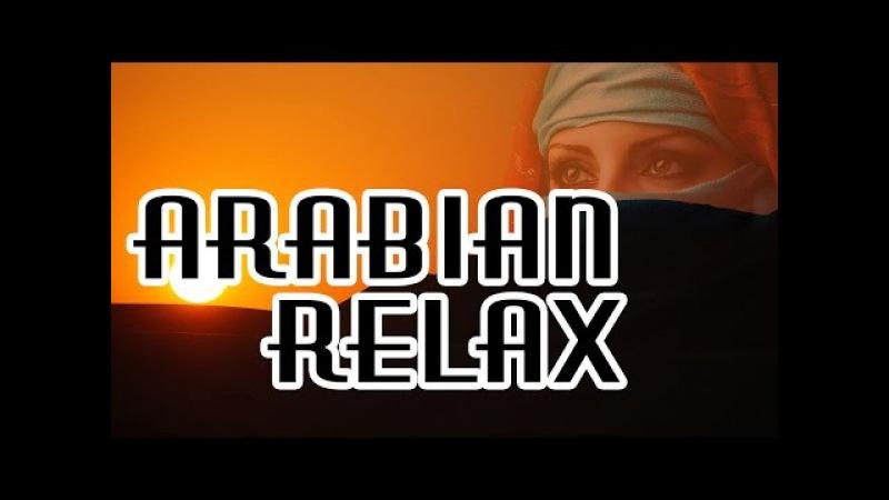 Самая Лучшая Восточная Мелодия I / Best Relaxing Eastern Melody I