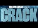 Crack 2017 Official Trailer upcoming Akshay Kumar Movie