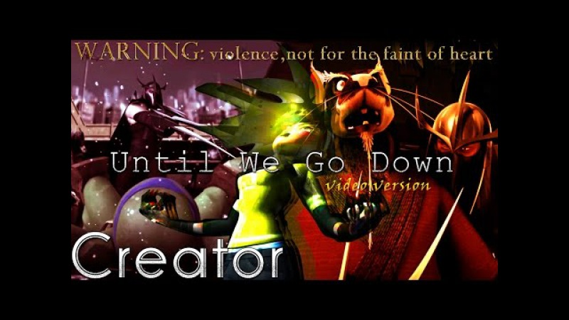 Until We Go Down - TMNT 2012 MV [warning: violence, not for the faint of heart] ♫