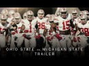 Ohio State Football: Michigan State Trailer