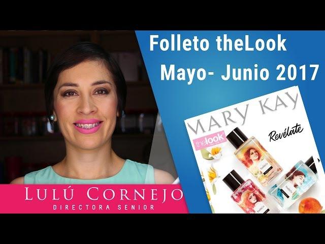 Folleto thelook Mary Kay Mayo Junio 2017 en Español
