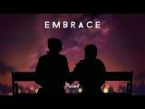 EMBRACE - Chill Mix