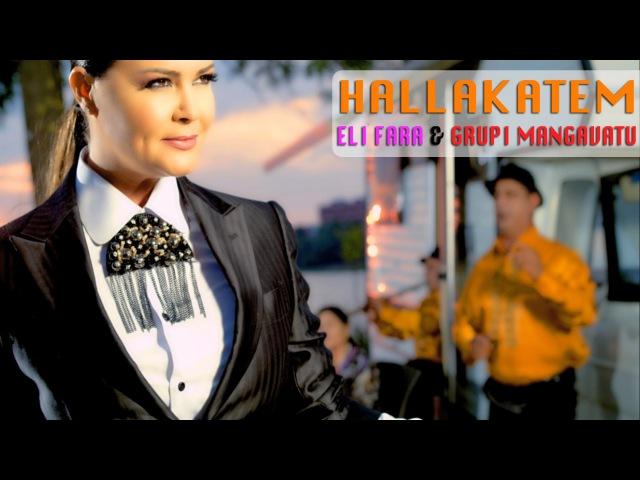 ELI FARA GRUPI MANGAVATU - HALLAKATEM ( Official Video )