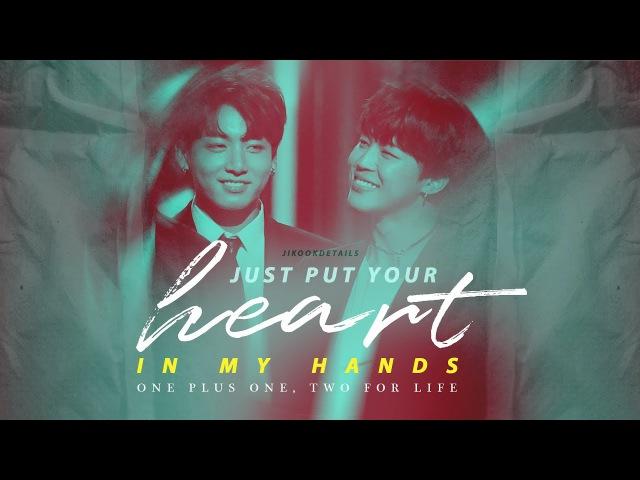 Jikook/Kookmin - Just put your heart in my hands