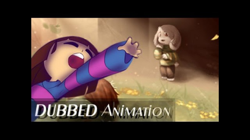 Save him - OFFICIAL DUBBED ANIMATION (Undertale) Asriel and Frisk