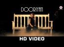 Dooriyan - Official Music Video | Tochi Raina | Aastha Gaur Harleen Kaur (Saibo) | Band Of Bandagi