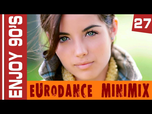 Enjoy 90's - Eurodance MiniMix 27