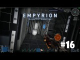 Empyrion - Galactic Survival (Alpha 6) #16 - Обломки Титана