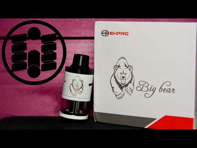 Big Bear RDTA от Ehpro   RDTA для миксологов... Нет