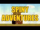 Spiny Adventures Трейлер   Trailer