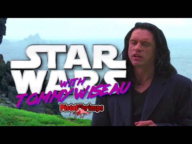 Star Wars with Tommy Wiseau Oh hi Mark