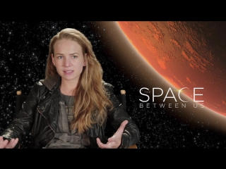 The Space Between Us __ Britt Robertson - Tulsa __ SocialNews.XYZ