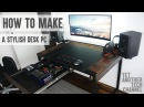How to make a stylish desk PC DIY Desk PC