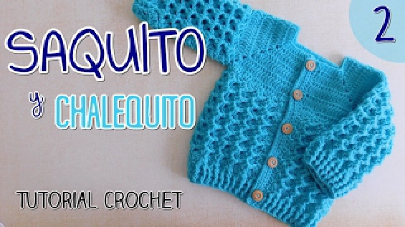 Ajuar: Saquito a crochet para bebes (2/2)
