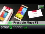 Prestigio Muze F3 - Обзор смартфона