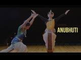 Anubhuti : Tale of a Teacher and Student - Odissi and Bharatanatyam