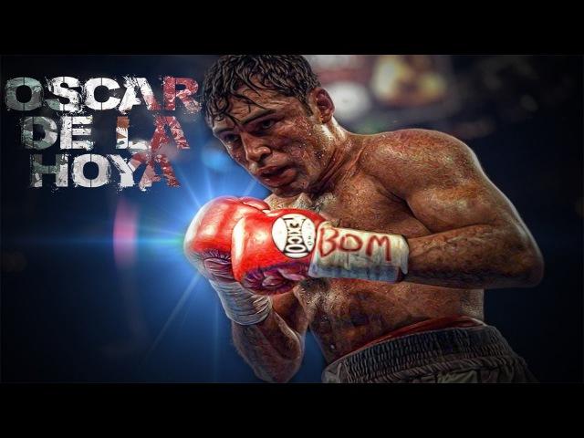 Oscar De La Hoya Highlights