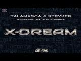 TALAMASCA &amp STRYKER - A Brief History Of Goa Trance X Dream (Original  Mix)