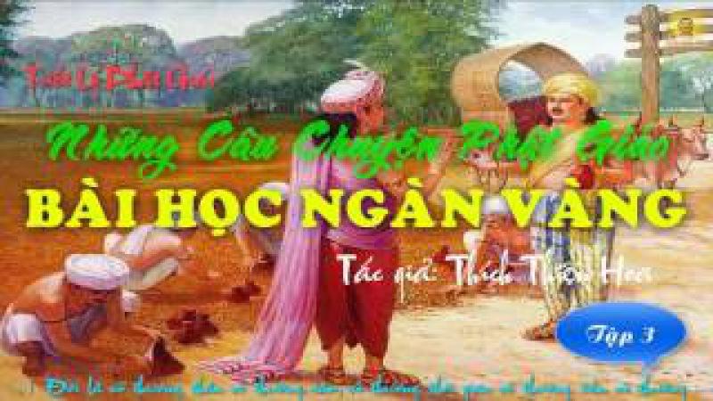 Bài Học Ngàn Vàng Tập 3 tác giả Thích Thiên Hoa Những Câu Chuyện Phật Giáo