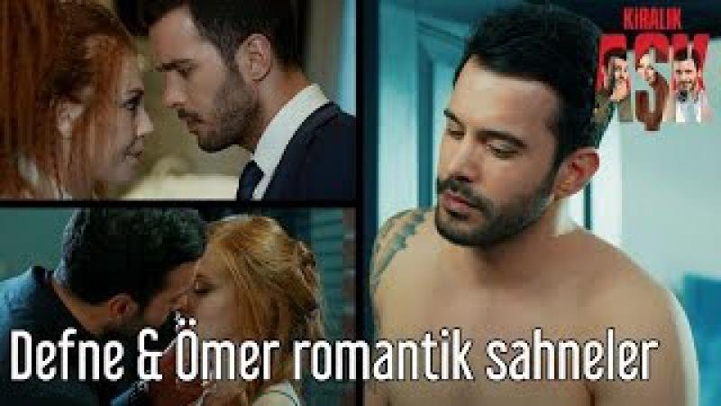 Defne Ömer Romantik Sahneler