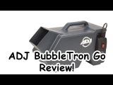 ADJ Bubbletron Go Review - Wireless Bubble Machine!!