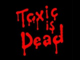 The Toxic Avenger - Toxic Is Dead (Original)