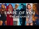 SHAPE OF YOU   The Megamix ft. Selena Gomez, TØP, Ariana Grande, Justin Bieber, and more