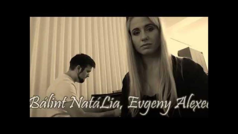 Máté Péter Elmegyek - Bálint NatáLia, Evgeny Alexeev
