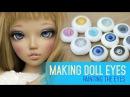 Eye making for dolls Painting the iris and cornea