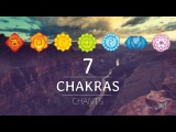 ALL 7 CHAKRAS HEALING CHANTS Chakra Seed Mantras Meditation Music
