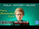 Maria Skłodowska-Curie / Marie Curie 2017 Oficjalny Zwiastun Filmu