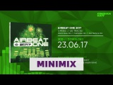 Airbeat One 2017 (Official Minimix HD)
