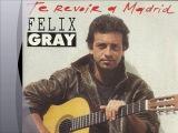 Felix Gray - Je t'attends 2001