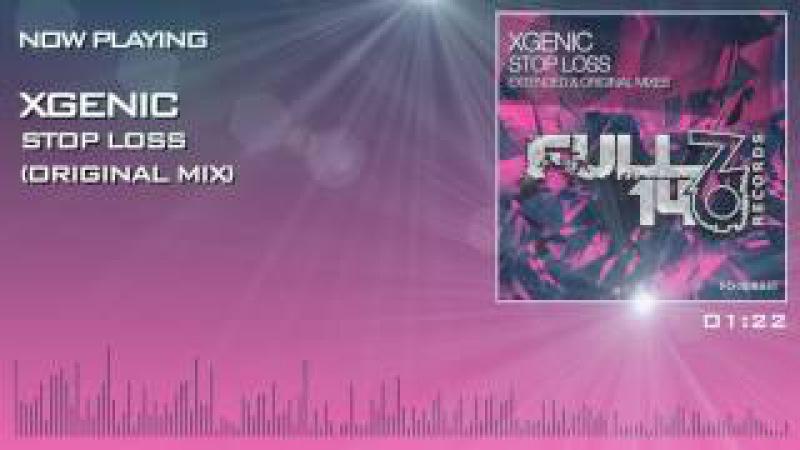 FO140R031: XGenic - Stop Loss (Original Mix)