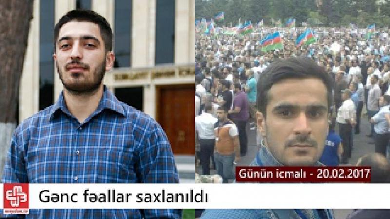Cəbhəçi və REALçı gənclər 30 sutka həbs edildi - Günün icmalı - 20.02.2017