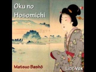 Oku No Hosomichi Matsuo Basho Full Audio Book Japanese Unabridged