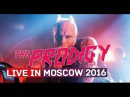 The Prodigy - Live in Moscow 2016 : Diesel Power, Wild Frontier