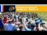 La minute maillot jaune LCL -